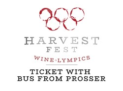 2019 Harvest Fest Ticket + Prosser Bus